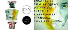 PhD Galeria e a artista francesa Sabine Danzé.
