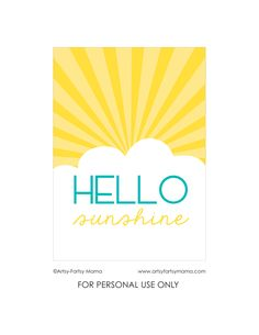 "FREE - ""Hello Sunshine"" print (available in both 5""x7"" and 8""x10"")"