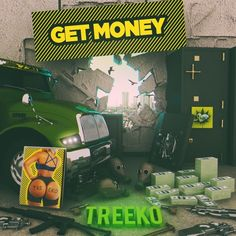 Treeko - Get Money by Treeko