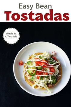 Simple Bean Tostadas come together quickly and easily for an affordable meatless meal. Make these delicious tostadas with tortillas, refried beans, cheese, lettuce, tomatoes, and your favorite toppings. Easy Weekday Meals, Make Ahead Meals, Easy Meals, Best Mexican Recipes, Refried Beans, Healthy Eating Tips, Food Dishes, Side Dishes, Tostadas