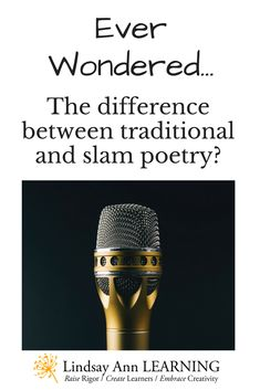 This educational infographic compares traditional poetry to slam poetry, finding common ground and celebrating differences so that ELA teachers can embrace teaching poetry in the classroom.