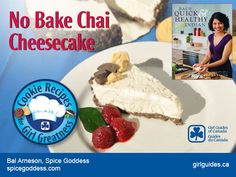 Get your Girl Guide cookies to support our girls and programs, and of course - so you can make this recipe: No-Bake Chai Cheesecake by Spice Goddess, Bal Arneson! Cheesecake Recipes, Cookie Recipes, Girl Guide Cookies, Brownies Girl Guides, Fun Food, Good Food, Yummy Treats, Sweet Treats, Food Network Canada