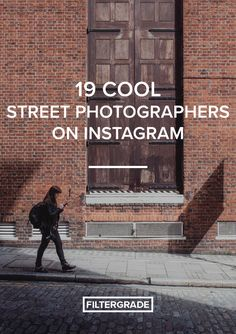 Cool street photographers to inspire you on Instagram.