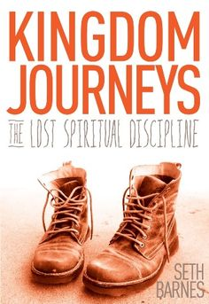 Book Review: Kingdom Journeys by Seth Barnes | Jon Stolpe Stretched