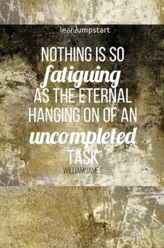 """""""Nothing is so fatiguing as the eternal hanging on of an uncompleted task. Great Quotes, Quotes To Live By, Funny Quotes, Life Quotes, Procrastination Quotes, Eating Quotes, Coping With Stress, Health And Wellbeing, Mental Health"""