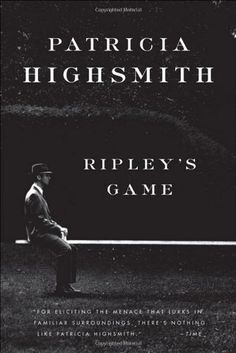 """Read """"Ripley's Game"""" by Patricia Highsmith available from Rakuten Kobo. With its sinister humor and genius plotting, Ripley's Game is an enduring portrait of a compulsive, sociopathic American. Crime Fiction, Fiction Books, Literary Fiction, Pulp Fiction, Date, Patricia Highsmith Books, Enough Book, Back In The Game, Best Mysteries"""