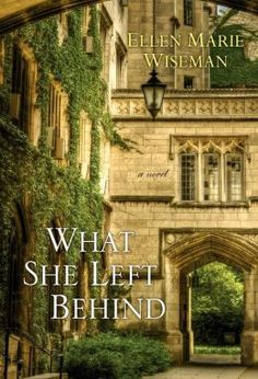 WHAT SHE LEFT BEHIND by Ellen Marie Wiseman: A Book Review and Giveaway To Kick-Off 2014