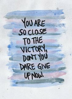 Motivation Quotes : close-to-victory-graduation-quotes . - About Quotes : Thoughts for the Day & Inspirational Words of Wisdom Study Motivation Quotes, Study Quotes, School Motivation, Motivation Inspiration, Study Inspiration Quotes, Finals Motivation, Sunday Motivation, Writing Motivation, Morning Inspiration