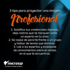 #TipsMicrosip 3 tips para proyectar una imagen profesional
