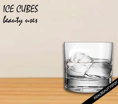 10 SURPRISING WAYS TO USE ICE CUBES FOR BEAUTY