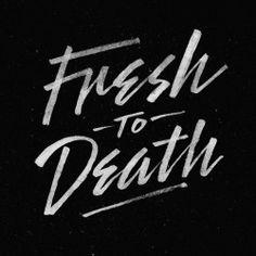 slapdashing:  Typeverything.comFresh To Death by xheart.