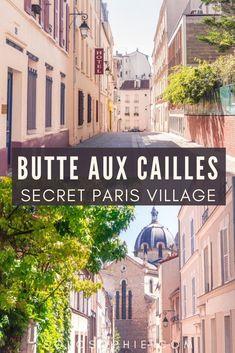 Paris hidden gems/ La Butte Aux Cailles: A Forgotten Micro-Arrondissement in Paris