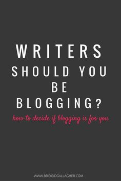 Should writers blog? Writers are often under the impression that they need to do everything related to social media to market themselves and their books. But is it true? Read the post for reasons why writers should (or shouldn't) blog >>>>