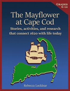 Homeschool Happenings: The Mayflower at Cape Cod ~ A Review Poetry Activities, Hands On Activities, Cross Cultural Communication, Environmental Ethics, Types Of Learners, Homeschool Curriculum, Homeschooling, Group Work, May Flowers