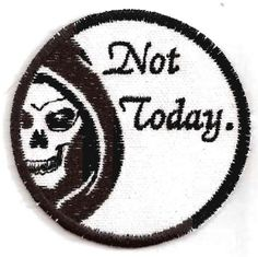 Game of Thrones Syrio Forel Not Today Patch, $8.00