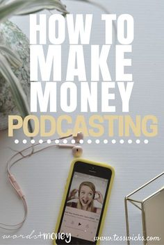 "9 Realistic Ways To Monetize Your Podcast After having two podcasts under my belt, I get a lot of question about ""how I make money."" If you listen to my latest podcast show, Words and Money, you'll notice that I don't have any ads (or what we call ""sponso Make Money Fast, Make Money Blogging, Make Money From Home, Make Money Online, Blogging Ideas, Money Tips, Money Plan, Blockchain, Podcast Topics"