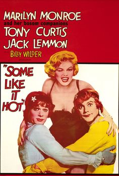 Certains l'aiment chaud (Some Like it Hot), Billy Wilder (1959)