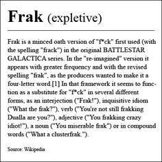 Battlestar Galactica. @Janine Hardy Fravel: this is the only incorrect grammar I'll allow :-)