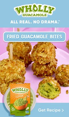What's better than guacamole? Fried Guacamole, of course! Serve these up for your next game night shindig or kid's party. It's actually easier than you might think and WHOLLY GUACAMOLE® helps makes hassle free guac the first step!