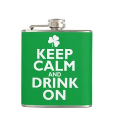 This hip flask features a Keep Calm and Drink On St Patrick's Day Irish humorous design, a parody of the British world war poster specially adapted for the Irish national hobby