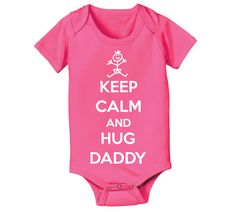 Hey, I found this really awesome Etsy listing at http://www.etsy.com/listing/159813112/keep-calm-and-hug-daddy-funny-maternity