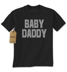 Baby Daddy Funny Father's Day Mens T-shirt