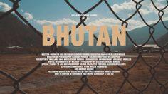 BHUTAN on Vimeo