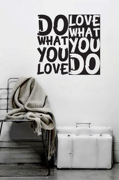 """Do what you love. Love what you do."" -Audrey Hepburn wall art"