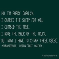 """Cabin Pressure - Quote ""Goose"""" T-Shirts & Hoodies by cabinpressure 