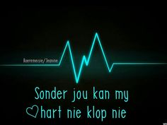 Love Is Cartoon, Afrikaanse Quotes, Losing Someone, Me Quotes, Qoutes, Pick Up Lines, Marriage, Inspirational Quotes, Neon Signs