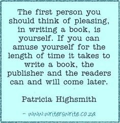 Read more about Patricia Highsmith, born 19 January died 4 February 1995 Writers Write offers the best writing courses in South Africa. Writer Tips, Book Writing Tips, Writer Quotes, Writing Words, Fiction Writing, Writing Resources, Writing Help, Writing Skills, Writing Prompts