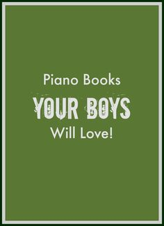 A Comic-book based piano series that will have your boys begging to practice! | www.pianomusicforboys.com #pianobooks #piano #pianoboys
