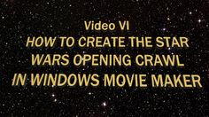 How to Create the Star Wars Opening Crawl in Windows Movie Maker Star Wars Opening, Creative Cover Letter, Windows Movie Maker, Lettering, Stars, Cool Stuff, Words, Drawing Letters, Sterne