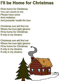 I'll Be Home for Christmas lyrics- my favorite Song. Because my Daughter and my sis will be home! Christmas Carols Songs, Christmas Songs Lyrics, Christmas Sheet Music, Christmas Poems, Christmas Traditions, Vintage Christmas, Christmas Holidays, Christmas Crafts, Snoopy Christmas