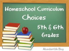 Homeschool curriculum options for 5th and 6th grade, including suggestions for dyslexic students