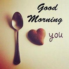 Good Morning Love You, Romantic Good Morning Quotes, Good Morning Beautiful Images, Good Morning Quotes For Him, Good Morning Texts, Good Morning Coffee, Good Morning Picture, Happy Morning, Good Morning Good Night