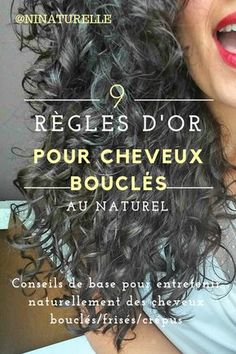 9 golden rules for natural curly 9 RÈGLES D'OR POUR CHEVEUX BOUCLÉS AU NATUREL Hi everyone, Today I'm going to talk about hair (to change :-D) and I'm going to give you some golden rules that every curly must know to maintain their mop - Thin Curly Hair, Curly Hair With Bangs, Curly Hair Care, Frizzy Hair, Kinky Hair, Hairstyles With Bangs, Diy Hairstyles, Wavy Hair, Curly Hair Styles