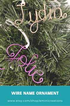 Decorate your tree, stocking, mantel or gift with our handmade wire name ornaments. Wire comes in a variety of colors. #eminicreations #wirenameornaments #wirewords #personalizedchristmasornaments #customornaments #holidaydecor #personalizedgifttags #stockingtags