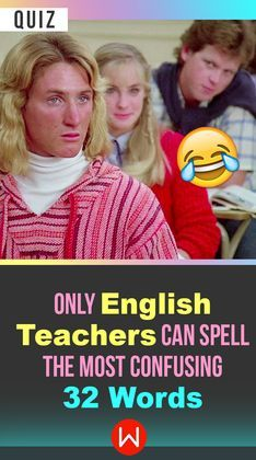 Quiz: Only English Teachers Can Spell The 22 Most Confusing Words Language Quiz, English Language Test, English Quiz, General Quiz, Words To Spell, Confusing Words, Quizzes For Fun, Interesting Quizzes, Spelling Test