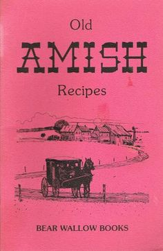 Old Amish Recipes