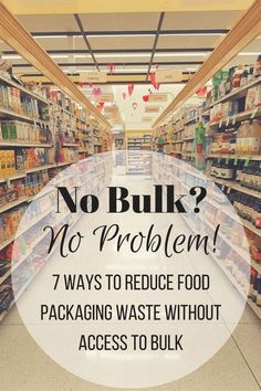7 Ways to Reduce Food Packaging Waste Without Access to Bulk - Zero Waste Nerd Zero Waste, Reduce Waste, Waste Reduction, Reduce Reuse Recycle, Upcycle, Eco Friendly House, Food Packaging, Design Packaging, Coffee Packaging