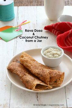 Sweet deliciousness for your rolled-up enjoyment: Rava Dosa Crepe and Coconut Chutney Mix in a Jar