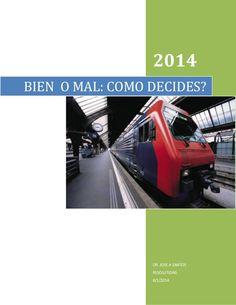 BIEN O MAL. RETCAMBIO MORAL by Dr. Jose Santos via slideshare