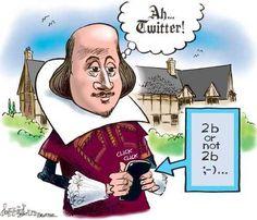 Shakespeare's tweet:  2b or not 2b ;-)