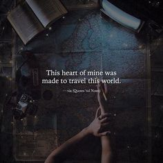 This heart of mine was made to travel this world. via (http://ift.tt/2jFC5Ig)