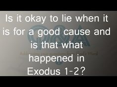 Is it okay to lie when it is for a good cause and is that what happened ...