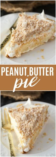 Peanut Butter Pie - Layers of sweet deliciousness! The bottom layer is smooth, sweet peanut butter crumbs followed by a vanilla pudding. The pie is finished off with another layer of peanut butter crumbs for an out of this world dessert.