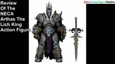 Review of The NECA Arthas The Lich Action Figure From The Heroes Of Storm Action Figure Line This video features my Review of The NECA Arthas The Lich Action Figure From The Heroes Of Storm Action Figure Line. As mentioned in the video the Arthas The Lich Action Figure is apt to appease the devout World Of World fan and appeal to the niche interests of the avid action figure collector since the stellar Lich Action Figure has 30 points of articulation stands roughly seven inches tall has…