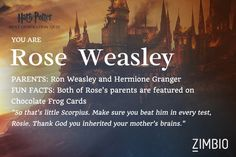I got Rose Weasley!!!! (I get to be with Scorpius!!!!) Who are you??