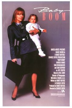 Baby Boom - loved, loved, loved this movie. I wanted to move to Vermont and make applesauce.